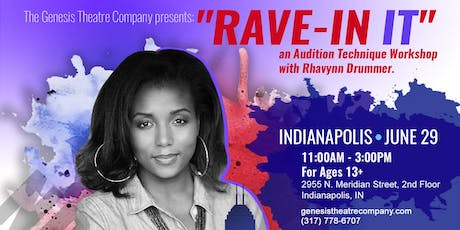 Film and TV Audition Technique Workshop with Rhavynn Drummer - INDIANAPOLIS tickets