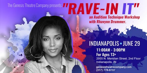 Film and TV Audition Technique Workshop with Rhavynn Drummer - INDIANAPOLIS