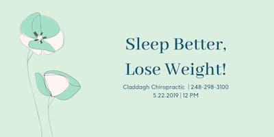Sleep Better, Lose Weight!