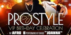 Best TAURUS Saturday Party! Power105 DJ Prostyle Bday...