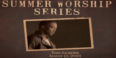 TWC's Summer Worship Series tickets