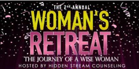"2nd Annual Women's Retreat - ""The Journey of a Wise Woman tickets"