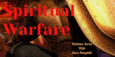 Spiritual Warfare - The Entire Live Webinar Series plus Playback Recording