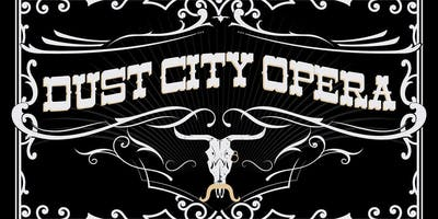 Dust City Opera at Marble!