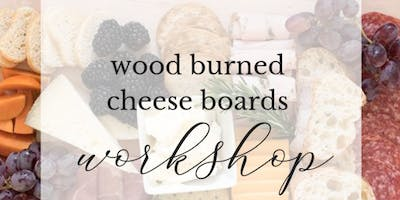 Wood Burning | Cheese Boards