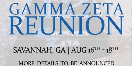 Gamma Zeta Reunion 2019 tickets