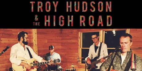 Troy Hudson and the High Road with special guests Eastern Sled @ Empire Live Music & Events tickets