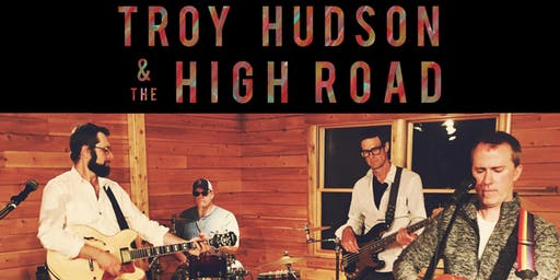 Troy Hudson and the High Road with special guests Eastern Sled @ Empire Live Music & Events