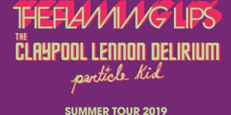 Flaming Lips and The Claypool Lennon Delirium tickets