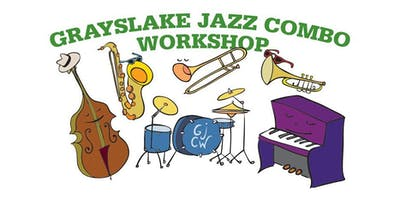 Grayslake Jazz Combo Workshop at Midweek Break on the Lake!