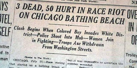 Chicago 1919 Race Riots Retrospective:Conversation with Lee Bey tickets