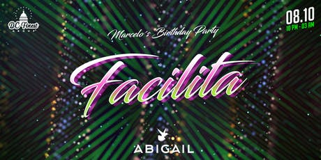 FACILITA @ ABIGAIL  tickets