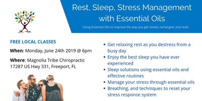Rest, Sleep, Stress Management with Essential Oils