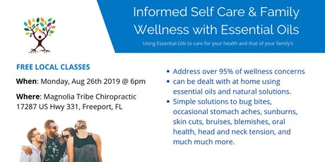 Informed Self Care & Family Wellness with Essential Oils  tickets
