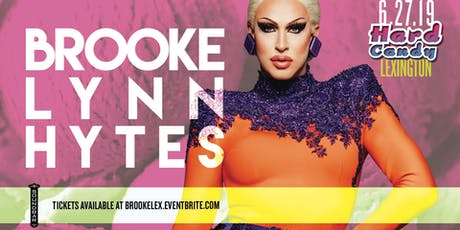 Hard Candy Lexington with Brooke Lynn Hytes tickets
