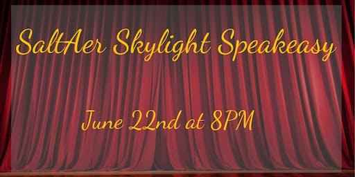 Skylight Speakeasy