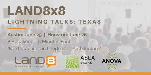 Land8x8 Lightning Talks: Houston
