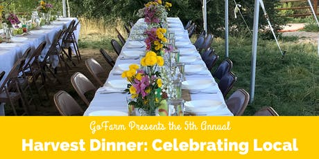 GoFarm Harvest Dinner - Celebrating Local tickets