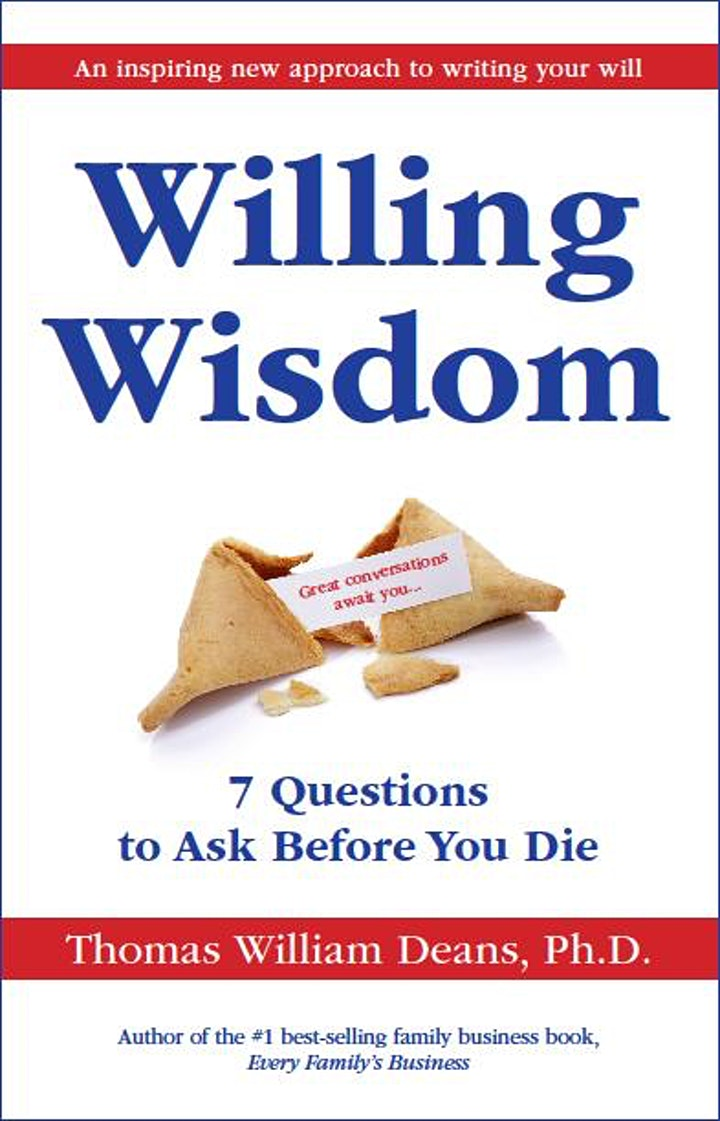 An Evening With Dr. Thomas Deans, author of best selling bookWilling Wisdom image