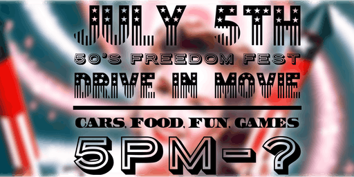 July 5th 50's Freedom Fest