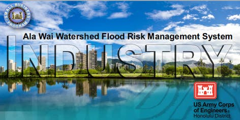 Ala Wai Watershed Flood Risk Management System – Industry Day