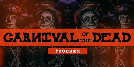 Carnival of The Dead - Phoenix