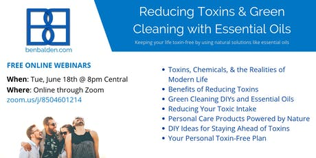 Reducing Toxins & Green Cleaning with Essential Oils tickets