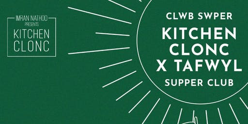 Kitchen Clonc X Tafwyl Supper Club/Clwb Swper