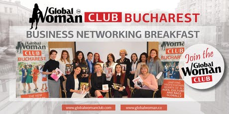GLOBAL WOMAN CLUB BUCHAREST: BUSINESS NETWORKING BREAKFAST - AUGUST tickets