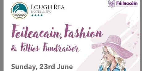 Feilecain, Fashion & Fillies Fundraiser tickets