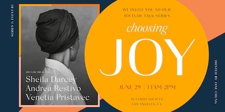 Joytude Talk Series | Event 1: Choosing Joy  billets