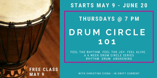 Drum Circle 101 - a 6 week class with Christine Ciona