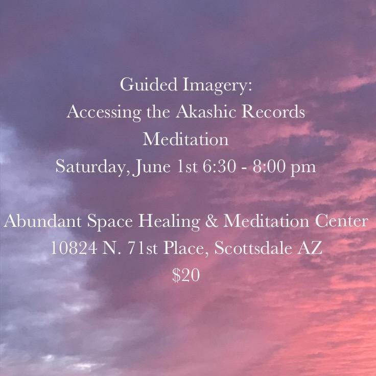 Guided Imagery: Accessing the Akashic Records Meditation