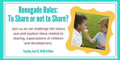 Renegade Rules: To Share or Not To Share? tickets