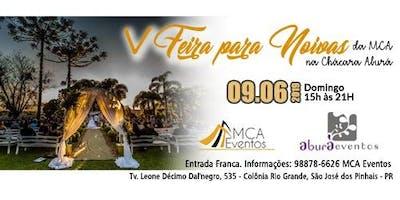 V Feira para Noivas da MCA  na Chácara Aburá