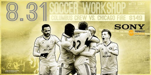 Soccer workshop with Sony at MAPFRE Stadium for Columbus Crew SC vs. Chicago Fire!