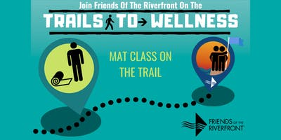 Trails to Wellness - Mat Class on the Trail