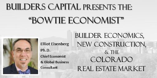 Bowtie Economist- Builder Economics & the Housing Market- Fall 2019
