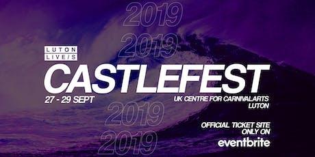Castlefest 2019 tickets