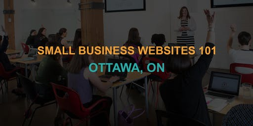 Small Business Websites 101: Ottawa workshop