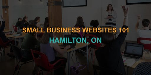 Small Business Websites 101: Hamilton workshop