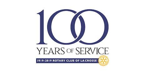 Rotary Club of La Crosse Centennial Celebration tickets
