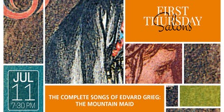 THE COMPLETE SONGS OF EDVARD GRIEG: THE MOUNTAIN MAID tickets