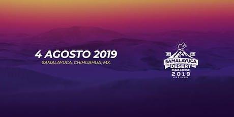 SAMALAYUCA DESERT CHALLENGE 2019 entradas