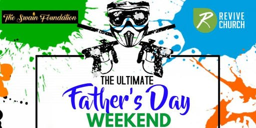 The Ultimate Father's Day Weekend 2019