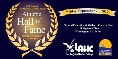 13th Annual Athletic Hall of Fame Induction Ceremony & Banquet ** Sales have ended Call 310.233.4011 if you are interested in attending.**