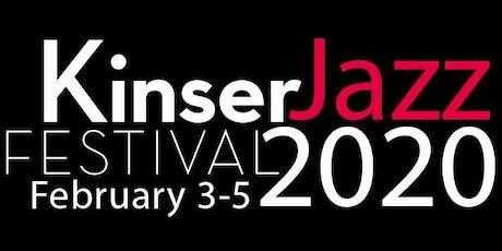 2020 Kinser Jazz Festival tickets