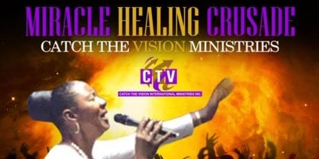 Miracle Healing Crusade tickets