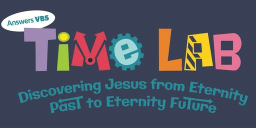 Time Lab! at Christ Community Bible Church's VBS 2019