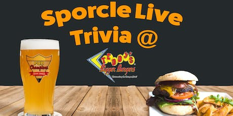 Tuesday Night Trivia at Teddy's Bigger Burgers! tickets